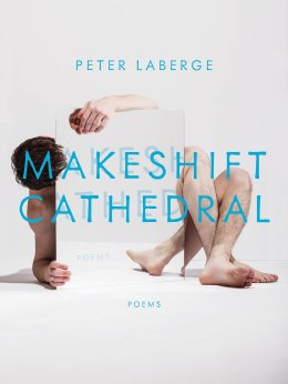 LaBerge Peter - Makeshift Cathedral